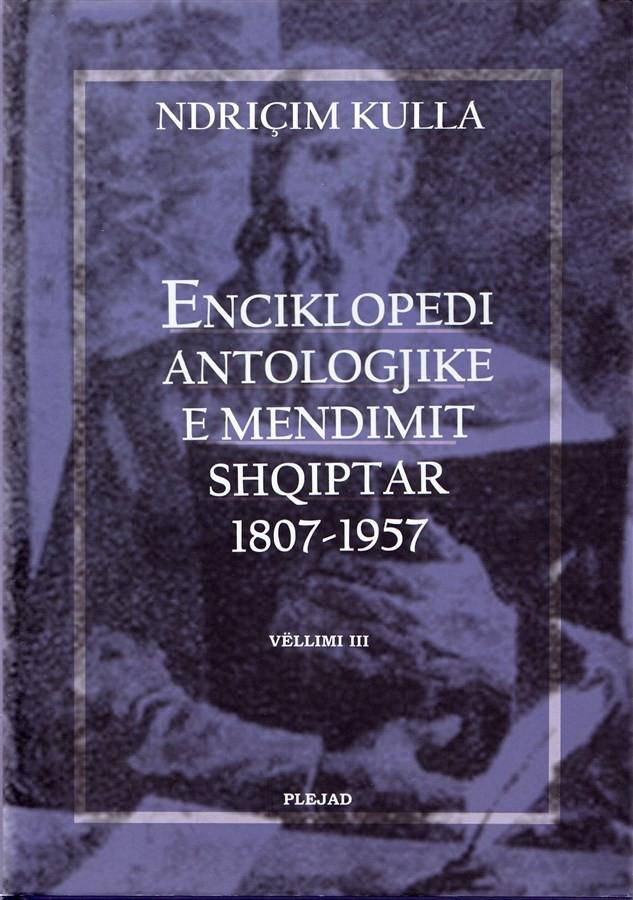 Enciklopedi Antologjike e Mendimit Shqiptar (III) 1807-1957