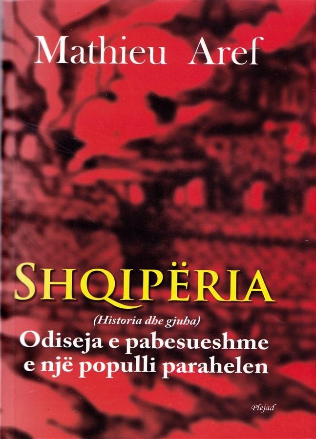 Shqipëria, odiseja e pabesueshme e një populli parahelen (Historia dhe gjuha)