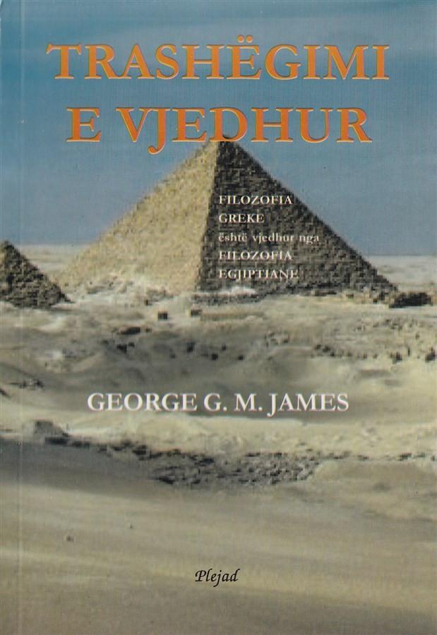 Trashegimi e vjedhur (Filozofia greke eshte vjedhur nga filozofia egjiptiane)