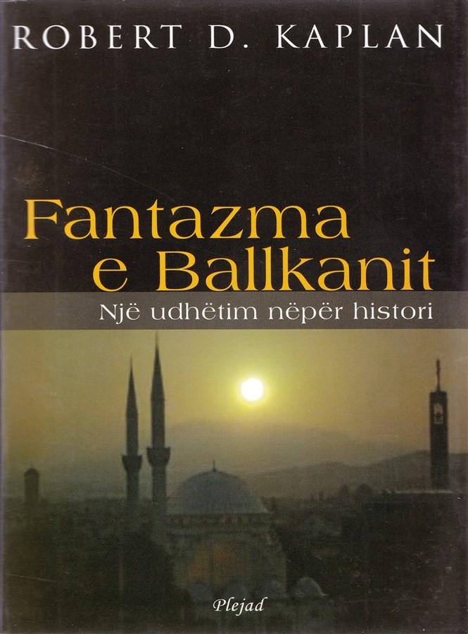 Fantazma e Ballkanit, një udhëtim nëpër histori