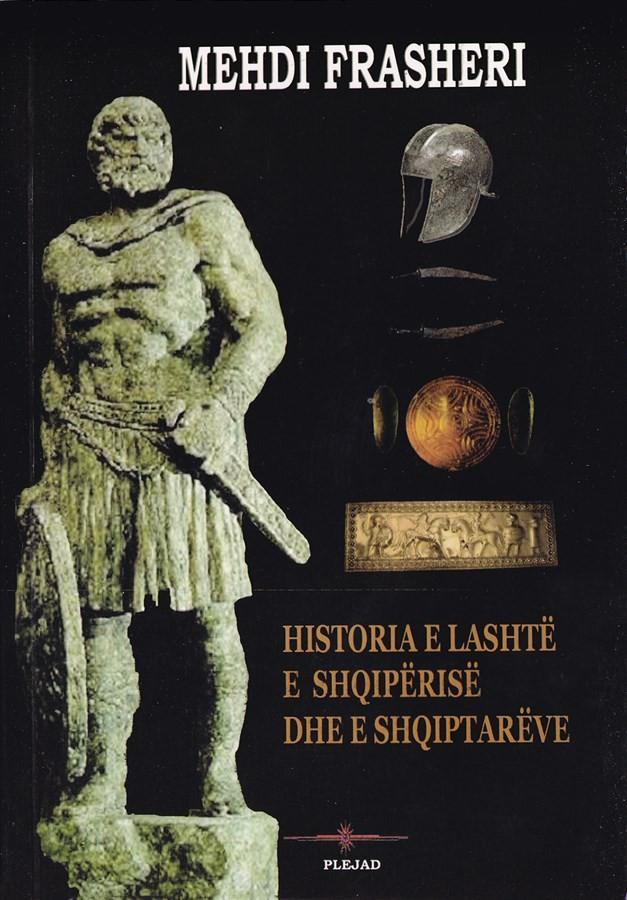 Historia e lashte e Shqiperise dhe e shqiptareve