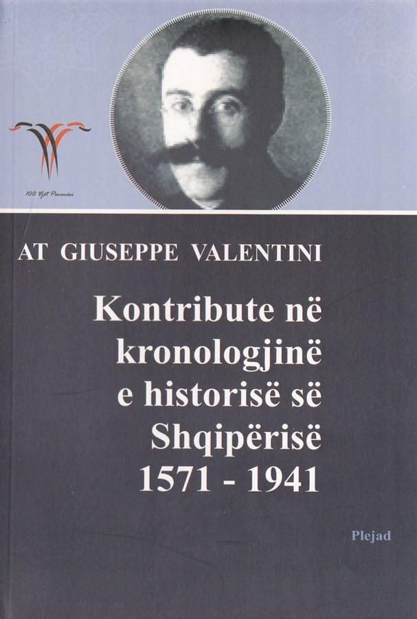 Kontribute ne kronologjine e historise se Shqiperise 1571 - 1941