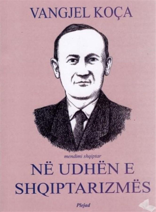 Në udhën e shqiptarizmës