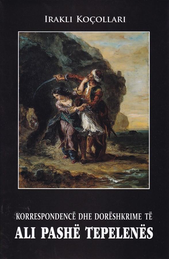 Korrespondencë dhe dorëshkrime të Ali Pashë Tepelenës