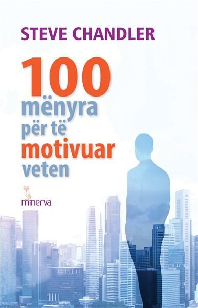 100 menyra per te motivuar veten