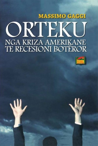 Orteku - nga kriza amerikane te recesioni boteror