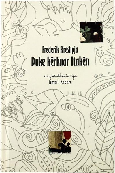 Duke kërkuar Itakën - Poezi 1960-2006