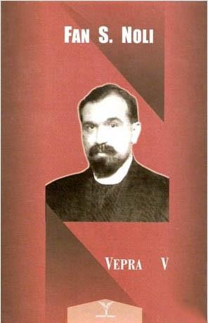 Fan Noli - Vepra V