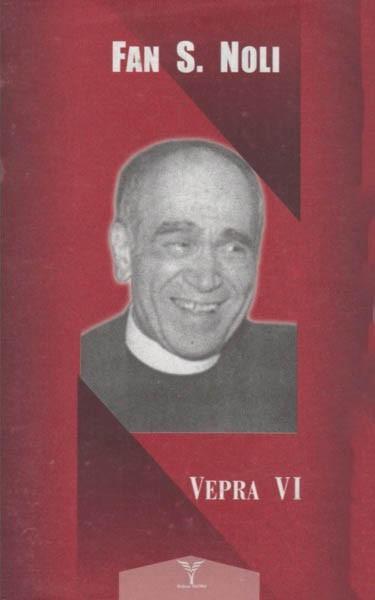 Fan Noli - Vepra VI