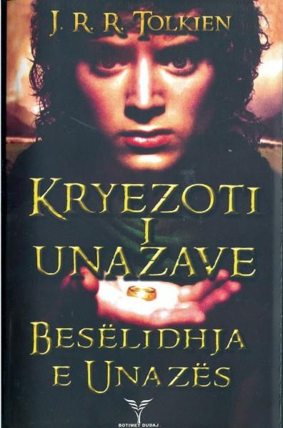 Kryezoti i Unazave, Beselidhja e Unazes, Libri i pare