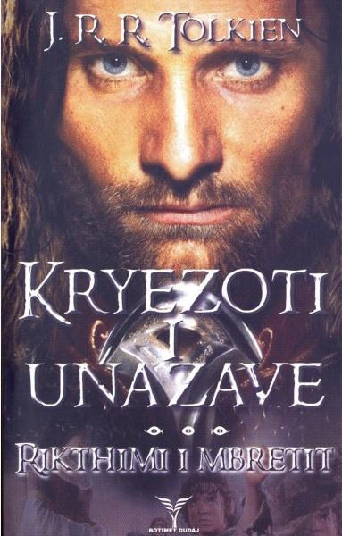 Kryezoti i Unazave - Rikthimi i Mbretit, vell. II