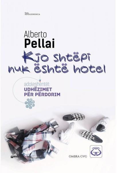 Kjo shtepi nuk eshte hotel, Alberto Pelai