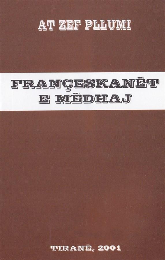 Françeskanët e mëdhaj