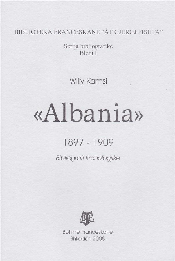 Albania 1897-1909, bibliografi kronologjike, Bleni I