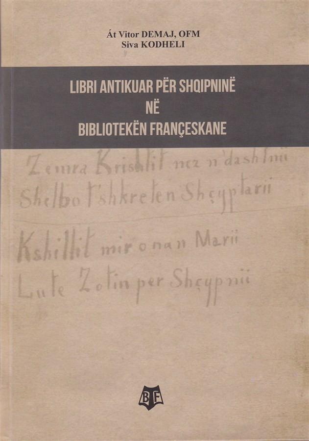 Libri Antikuar për Shqipninë në Bibliotekën Françeskane