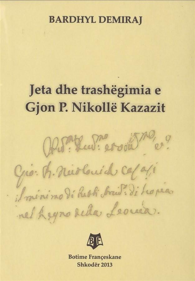 Jeta dhe trashëgimia e Gjon P. Nikollë Kazazit