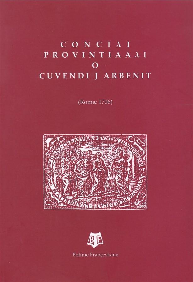 CONCIYI PROVINTIAA?I O CUVENDI J ARBENIT (Romae 1706)