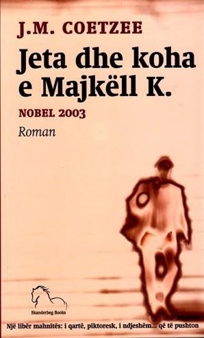 Jeta dhe koha e Majkell K.
