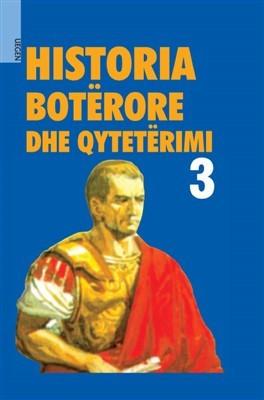 Historia Boterore dhe Qyteterimi 3 (HC)