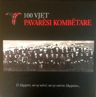 100 Vjet Pavaresi Kombetare