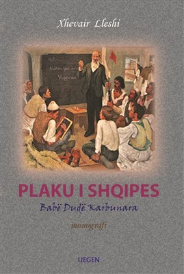 «Plaku i Shqipes – Babe Dude Karbunara»
