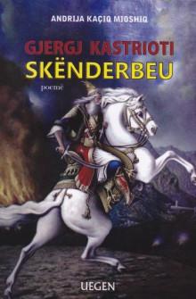 Skenderbeu - poeme