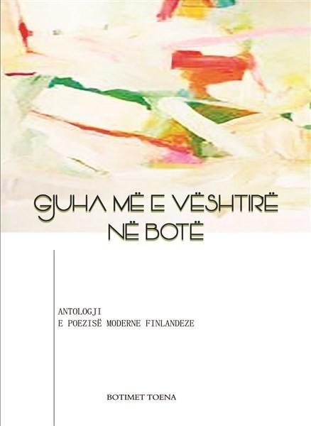 Gjuha më e vështirë në botëAntologji e poezisë moderne finlandeze