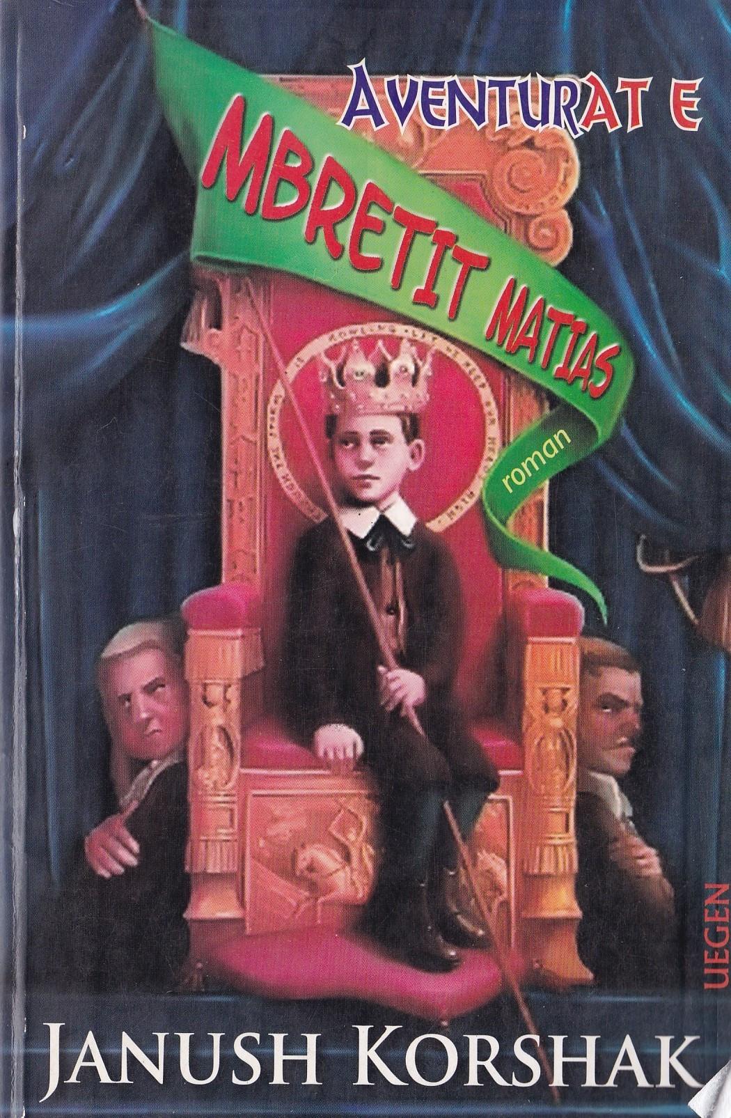 Aventurat e mbretit Matias