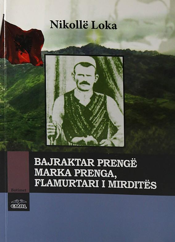 Preng Marka Prenga, flamurtari i Mirditës