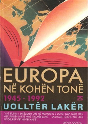 Europa ne kohen tone : histori e viteve 1945-1992