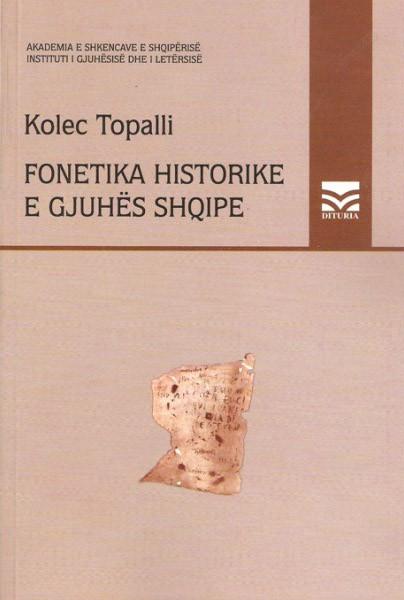 Fonetika historike e gjuhes shqipe