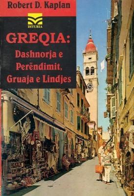 Greqia: Dashnorja e Perendimit, gruaja e Lindjes