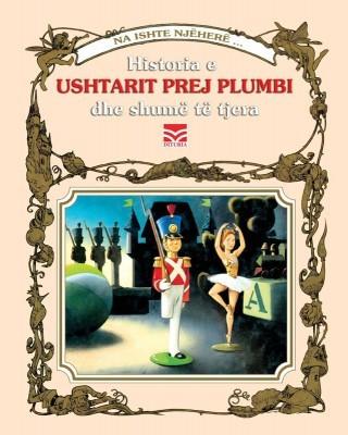 Historia e ushtarit prej plumbi - p