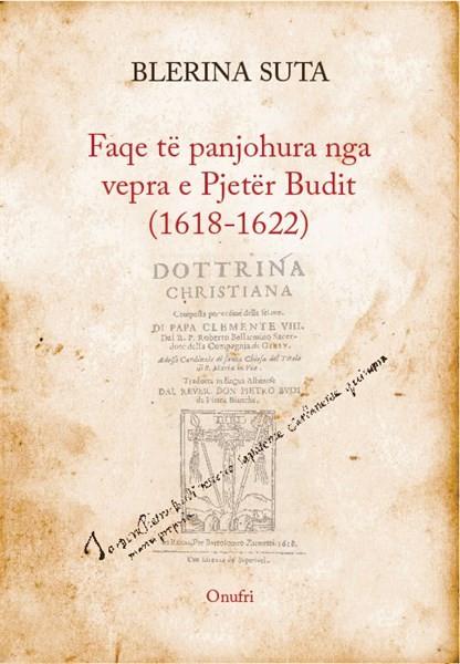 Faqe te panjohura nga vepra e Pjeter Budit (1618-1622)