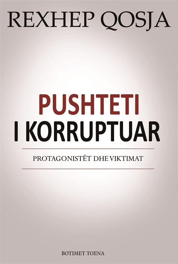 Pushteti i korruptuar: protagonistët dhe viktimat