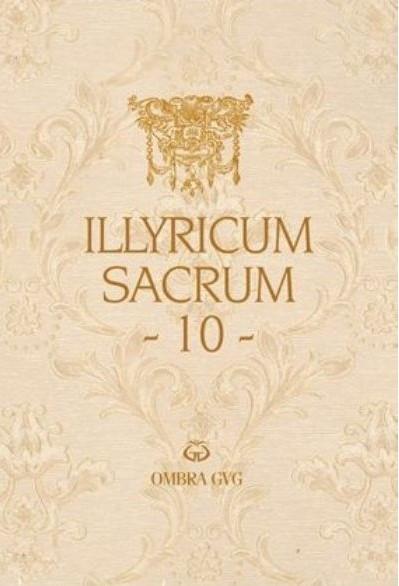 Illyricum Sacrum 10