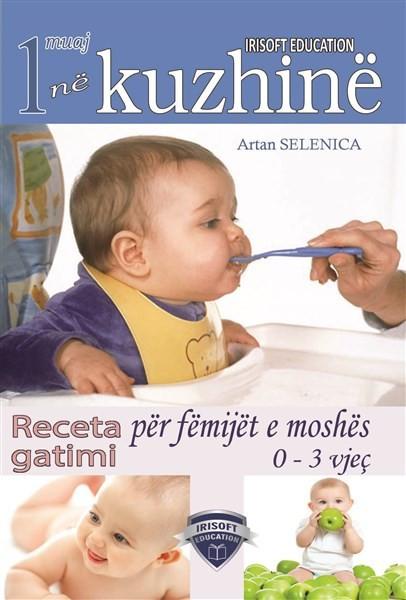 Receta gatimi për fëmijët e moshës 0-3 vjeç