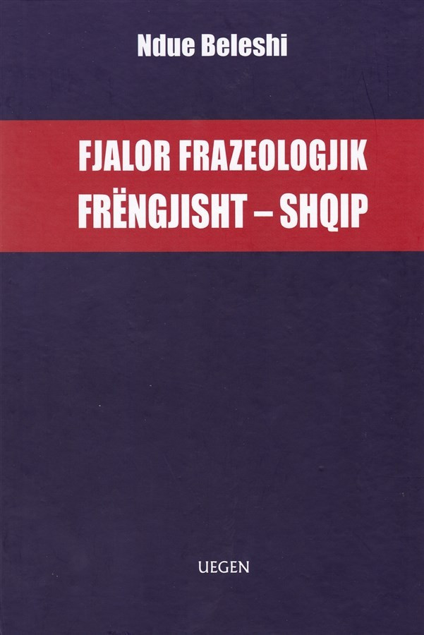Fjalor frazologjik frengjisht - shqip