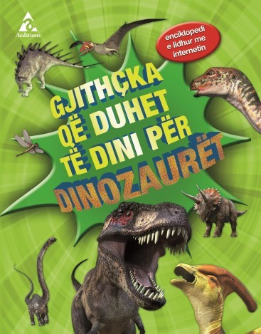 Gjithcka qe duhet te dini per dinozauret