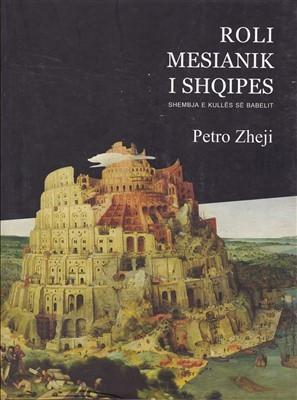 Roli mesianik i shqipes, renia e kulles se Babelit