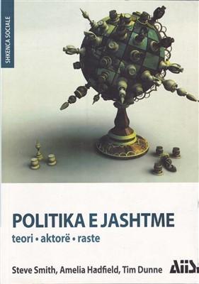 Politika e jashtme: teori, aktorë, raste