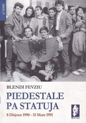 Piedestale pa statuja (8 dhjetor 1990 - 31 mars 1991)