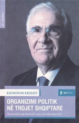 Organizimi politik ne trojet shqiptare
