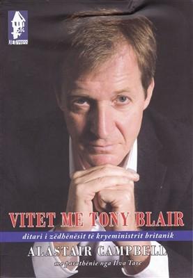 Vitet me Tony Blair, ditari i zedhenesit te kryeministrit britanik