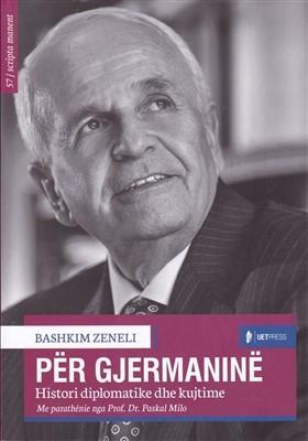 Per Gjermanine, histori diplomatike dhe kujtime