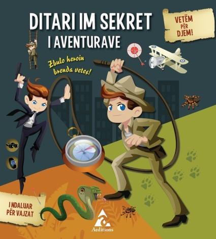 Ditari im sekret I aventurave (për djem)