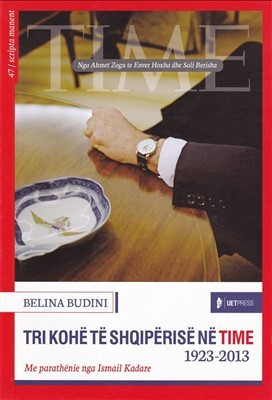 Tri kohë të Shqipërisë në Time 1923 - 2013