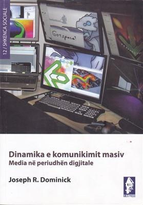 Dinamika e komunikimit masiv, media në periudhën digjitale