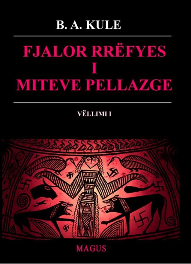 Fjalor rrefyes i miteve pellazge, vellimi I