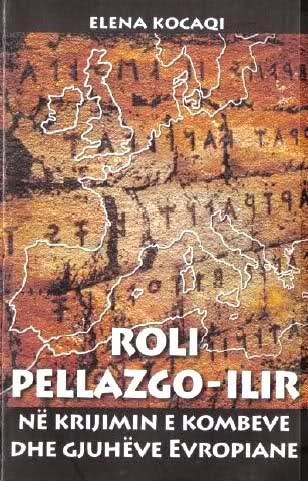 Roli Pellazgo-Ilir në krijimin e kombeve dhe gjuhëve evropiane